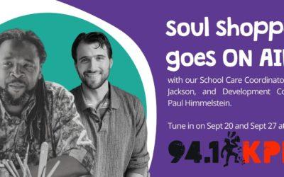 Soul Shoppe on the Radio – 94.1 KPFA